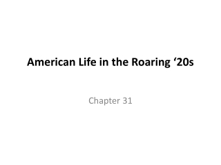American Life in the Roaring '20s