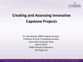 Creating and Assessing Innovative  Capstone Projects