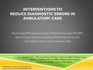 INTERVENTIONS TO  REDUCE DIAGNOSTIC ERRORS IN AMBULATORY CARE