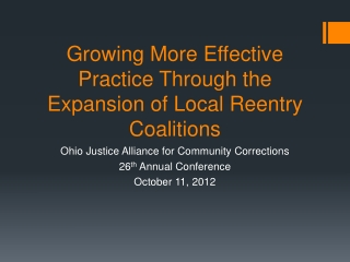 Growing More Effective Practice Through the Expansion of Local Reentry Coalitions