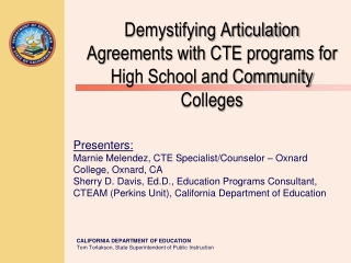 Demystifying Articulation Agreements with CTE programs for High School and Community Colleges