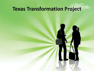 Texas Transformation Project