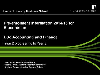 Pre-enrolment Information 2014/15 for Students on:  BSc Accounting and Finance