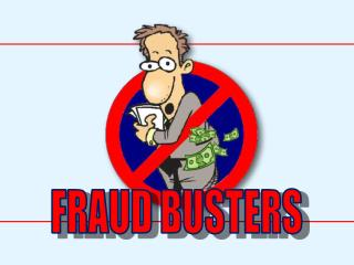 FRAUD BUSTERS
