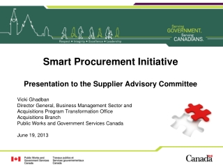 Smart Procurement Initiative Presentation to the Supplier Advisory Committee