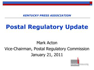 KENTUCKY PRESS ASSOCIATION Postal Regulatory Update