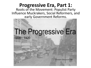Progressive Era, Part 1: