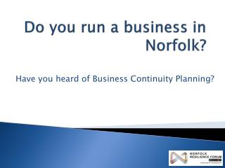 Do you run a business in Norfolk?