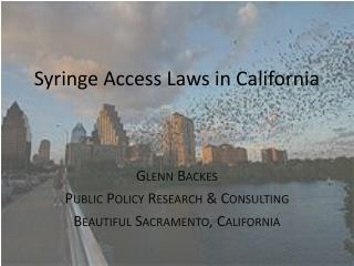 Syringe Access Laws in California