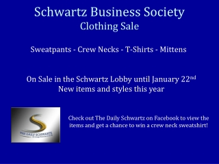 Schwartz Business Society Clothing Sale