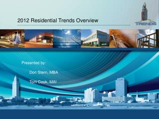 2012  Residential Trends Overview
