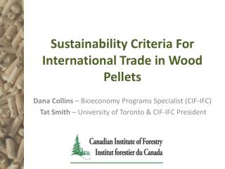 Sustainability Criteria For International Trade in Wood Pellets