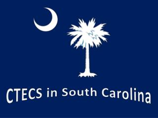 CTECS  in  South Carolina