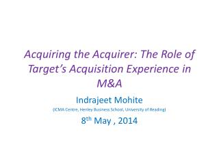 Acquiring the Acquirer: The Role of Target's Acquisition Experience in M&A