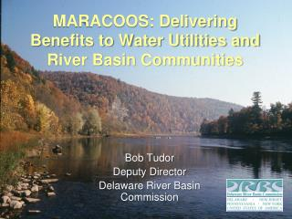 MARACOOS: Delivering Benefits to Water Utilities and River Basin Communities