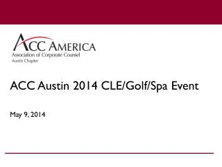 ACC Austin 2014 CLE/Golf/Spa Event