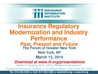 Insurance Regulatory Modernization and Industry Performance Past,  Present and Future