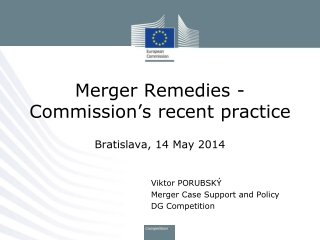 Merger Remedies - Commission's recent practice