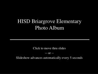 HISD Briargrove Elementary Photo Album