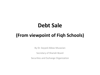 Debt Sale   (From viewpoint of  Fiqh  Schools)