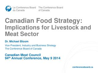 Canadian Food Strategy: Implications for Livestock and Meat Sector