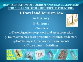 REPRESENTATION OF TOURISM AND TRAVEL SUPPLIERS FOR CUBA AND OTHER RESTRICTED COUNTRIES