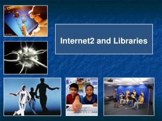 Internet2 and Libraries