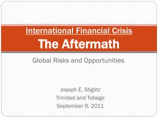 International Financial Crisis The Aftermath