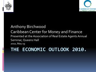 The economic outlook 2010.