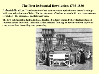 The First Industrial Revolution 1793-1850
