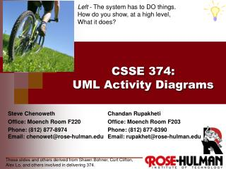 CSSE 374 : UML Activity Diagrams