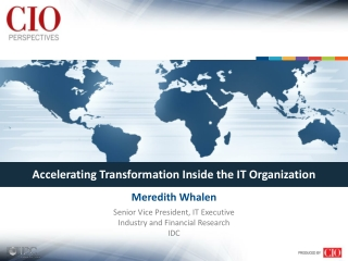 Accelerating Transformation Inside the IT Organization