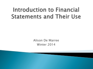 Introduction to Financial Statements and Their Use