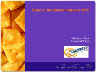 State of the Snack Industry 2010