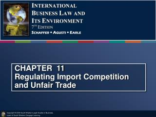CHAPTER  11 Regulating Import Competition and Unfair Trade