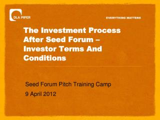 The Investment Process After Seed Forum – Investor Terms And Conditions