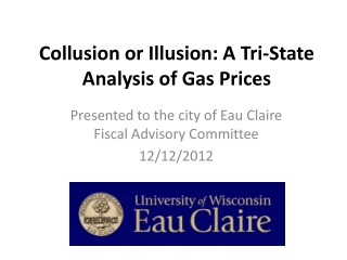 Collusion or Illusion: A Tri-State Analysis of Gas Prices