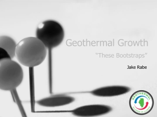 "Geothermal Growth ""These Bootstraps"""