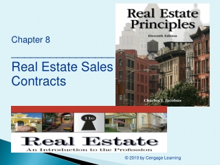 Chapter 8 ________________ Real Estate Sales Contracts