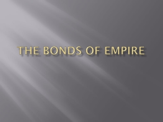 The Bonds of Empire