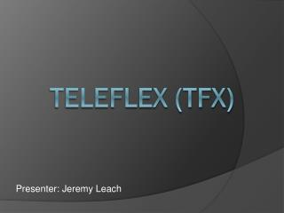 Teleflex (TFX)