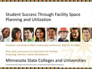 Student Success Through Facility Space Planning and Utilization