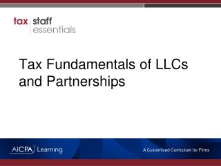 Tax  Fundamentals of LLCs and Partnerships