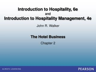 The Hotel Business