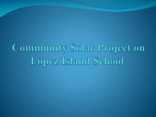 Community Solar  Project on Lopez Island School