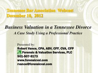 Business Valuation in a Tennessee Divorce  A Case Study Using a Professional Practice