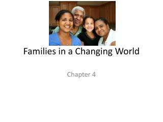 Families in a Changing World