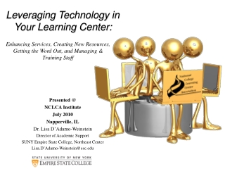 Leveraging Technology in Your Learning Center: