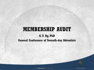 MEMBERSHIP  AUDIT