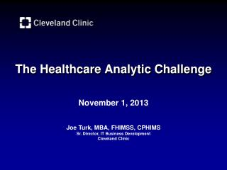 The Healthcare Analytic Challenge